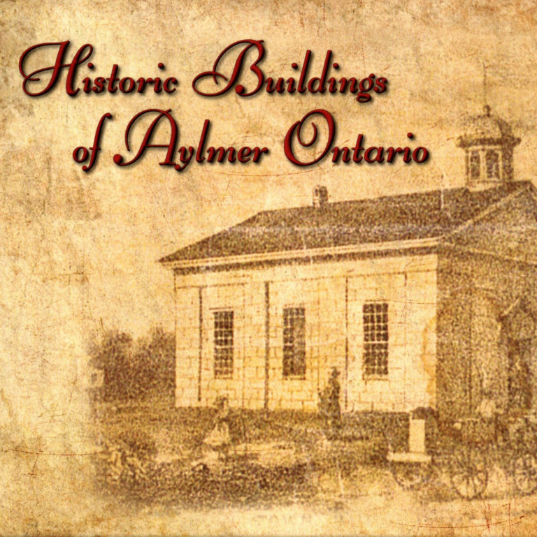 Historic Buildings of Aylmer Ontario