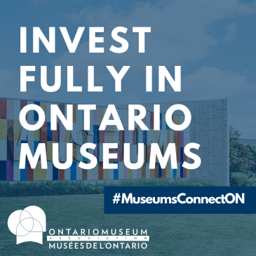 Take Action Today for Investment in Ontario Museums